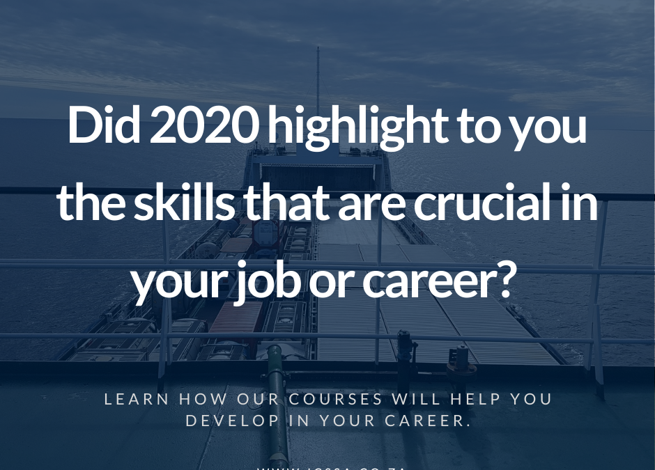 Did 2020 highlight to you that skills that you can rely on are crucial to your job or career?
